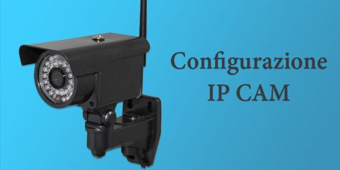 Guida configurazione telecamera ip wi fi apexis foscam similari